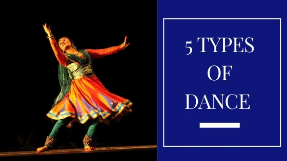 5 TYPES OF DANCE